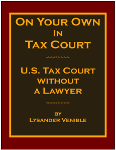 On Your Own In Tax Court